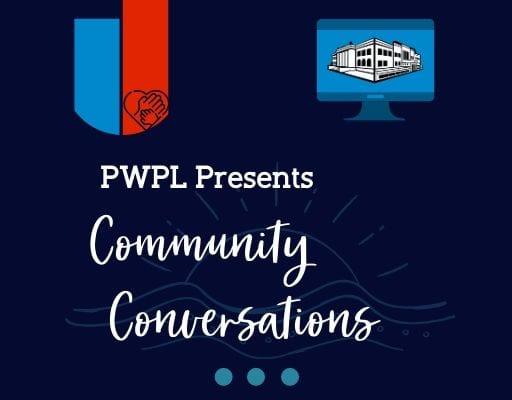PWPL Presents Community Conversations