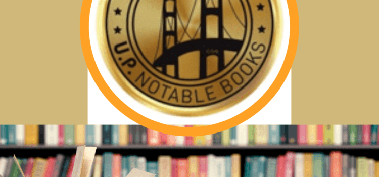 U.P. Notable Books Club Announces 2nd Year Lineup